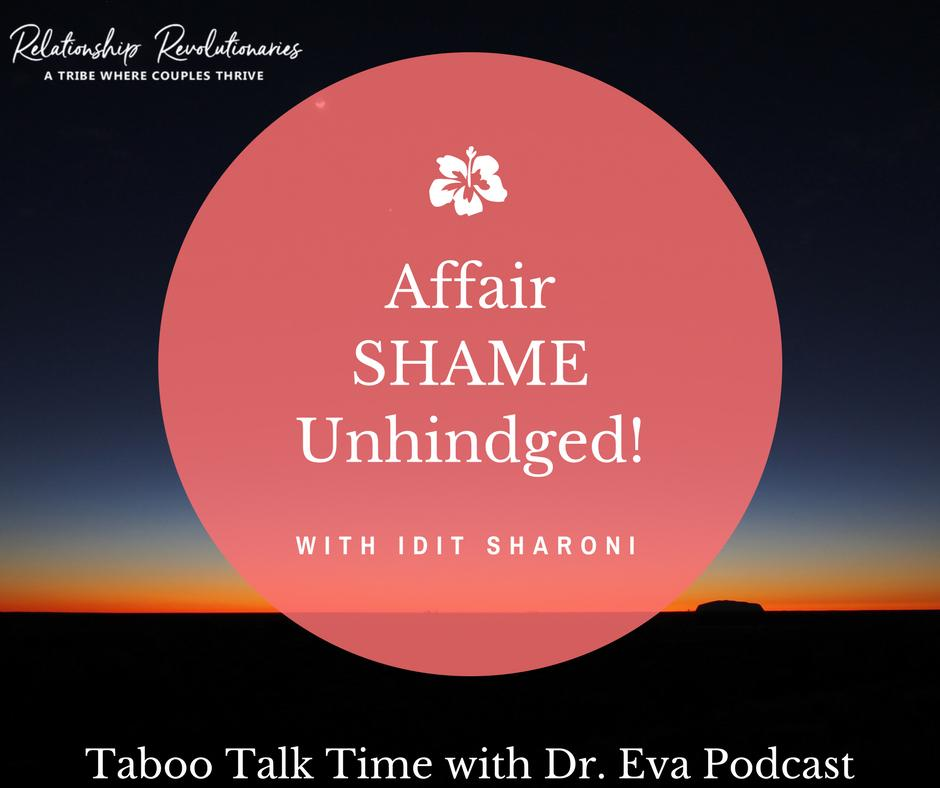 Idit Sharoni- Affair Shame Unhinged: Staying After